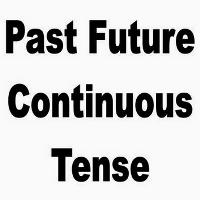 Contoh Kalimat Past Future Continuous Tense