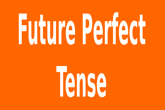 Contoh Kalimat Future Perfect Tense